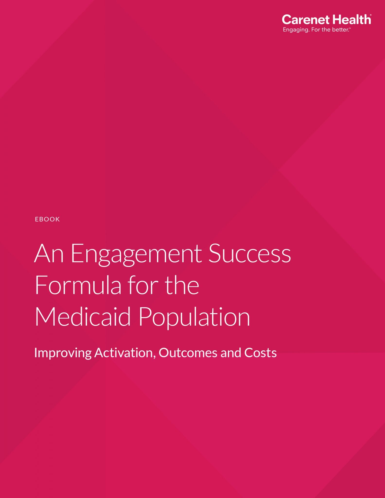 Ebook cover: An Engagement Success Formula for the Medicaid Population