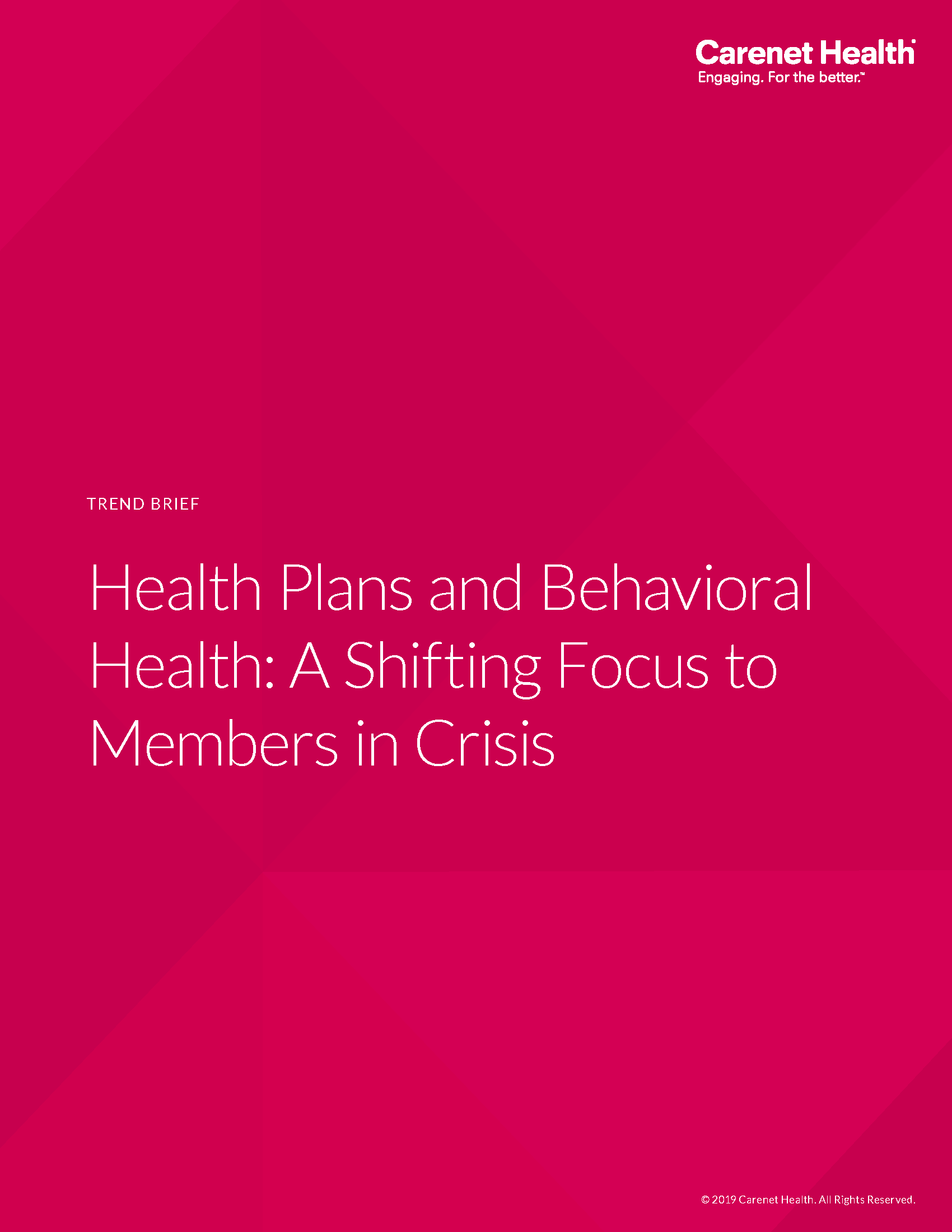Trend Brief on Health Plans and Behavioral Health: A Shifting Focus to Members in Crisis