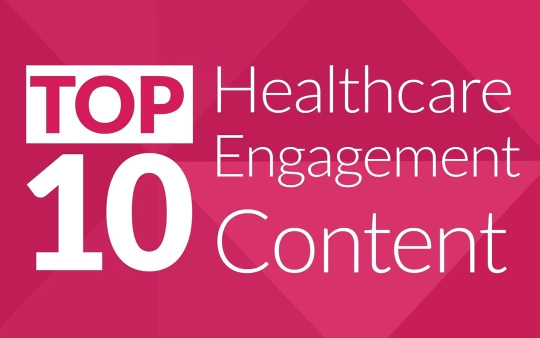 Best of Carenet Health 2019: Top Healthcare Engagement Content