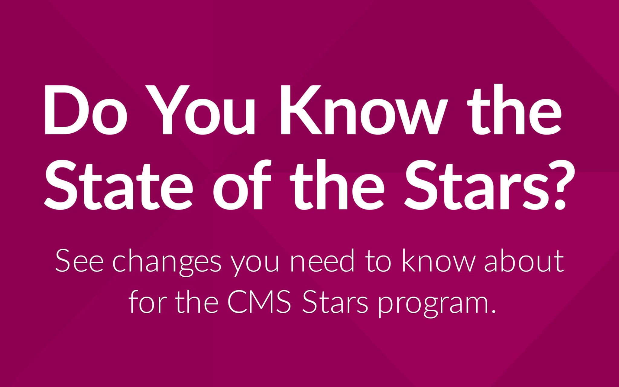 CMS Stars Update for Medicare Advantage plans February 2020 image