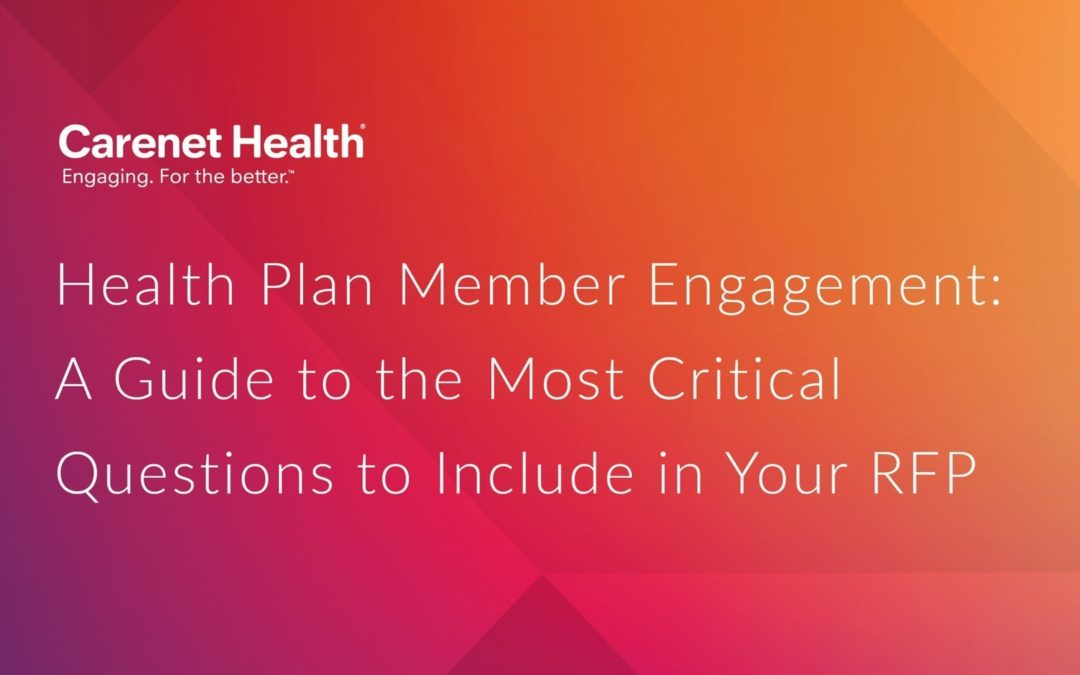 Health Plan Member Engagement: What to Include in Your RFP