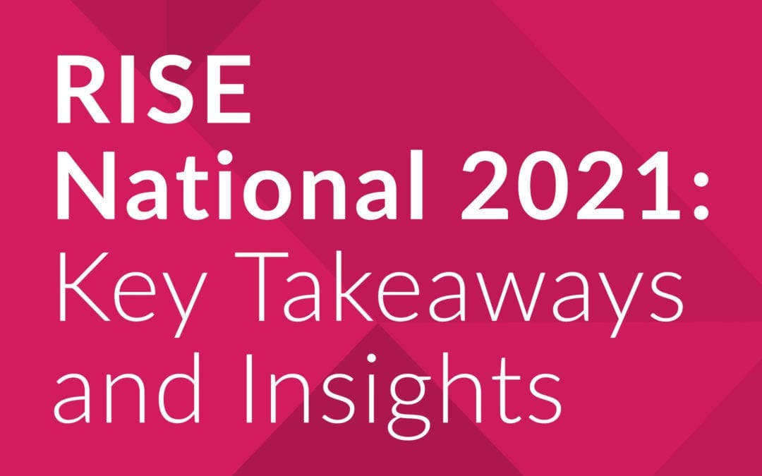 Checking the Post-Conference Pulse: Carenet Experts Share Key Takeaways and Insights from RISE National 2021